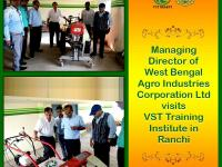 West Bengal Agro Industries Corporation LTD along with his team visited VST Training Institute in Ranchi.